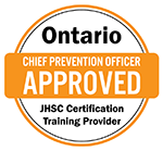 Ontario Chief Prevention Officer Approved JHSC Certification Training Provider